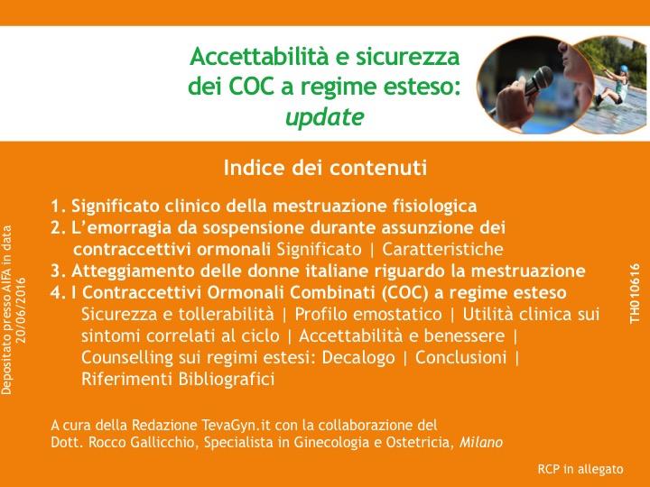 Accettabilità e sicurezza dei COC a regime esteso: update
